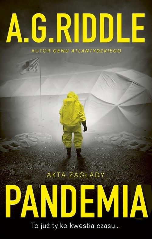 okładka Akta zagłady Tom 1 Pandemia, Książka   Riddle A.G.