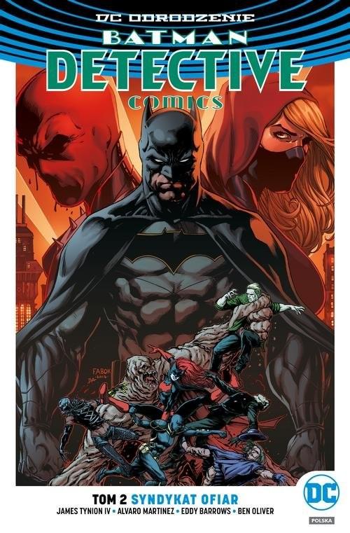 okładka Batman Detective Comics Tom 2 Syndykat ofiar, Książka   James Tynion IV, Alvaro Martinez, Eddy Barrows