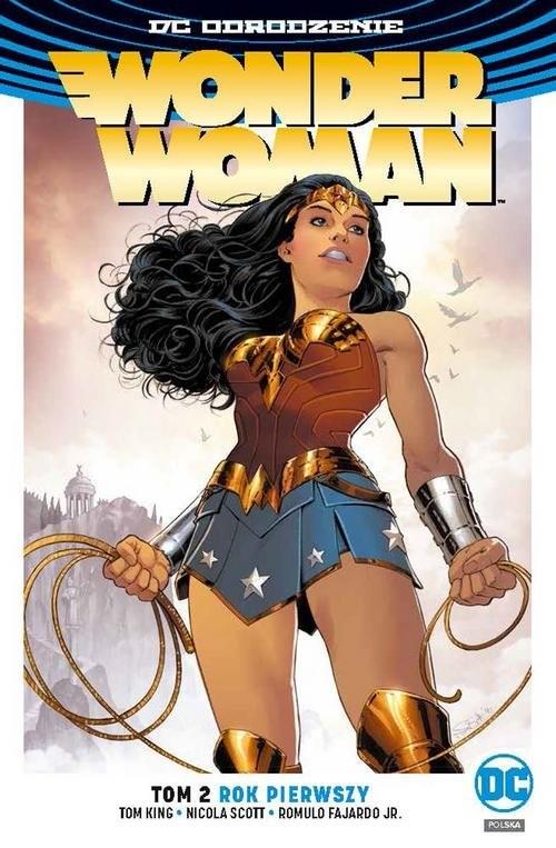 okładka Wonder Woman Tom 2 Rok pierwszy, Książka   Greg Rucka, Nicola Scott, Romulo FajardoJr.
