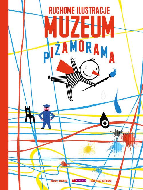 okładka Muzeum Piżamorama, Książka | Frederique Bertrand, Michael Leblond