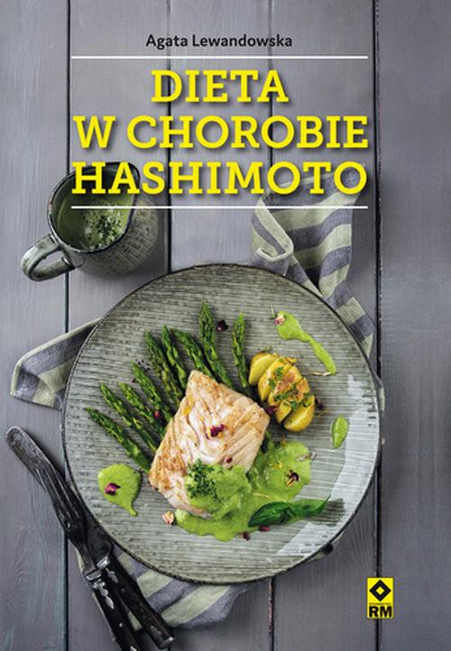 okładka Dieta w chorobie Hashimoto, Książka | Lewandowska Agata
