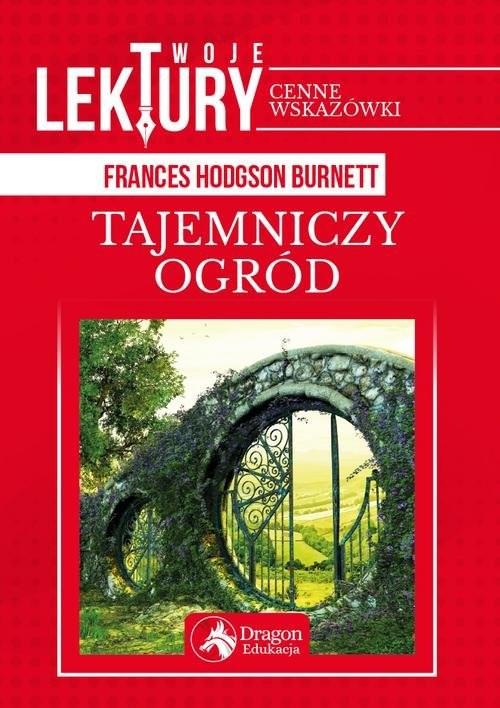 okładka Tajemniczy ogród, Książka | Hodgson-Burnett Frances