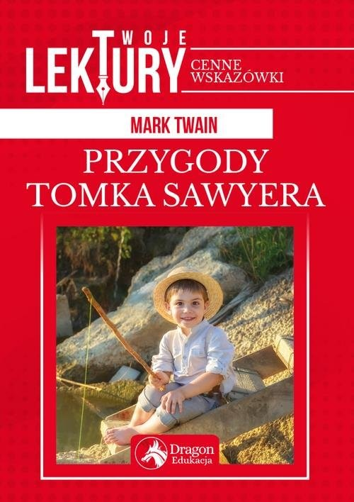 okładka Przygody Tomka Sawyeraksiążka      Mark Twain