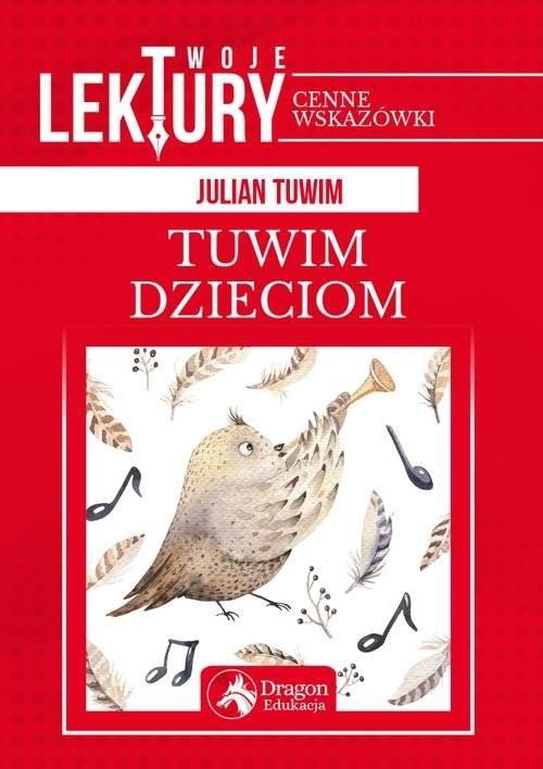 okładka Twoje lektury Tuwim dzieciom, Książka | Julian Tuwim