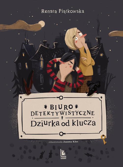 okładka Biuro detektywistyczne Dziurka od klucza, Książka | Piątkowska Renata