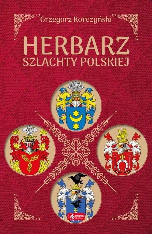 okładka Herbarz szlachty polskiej, Książka | Korczyński Grzegorz