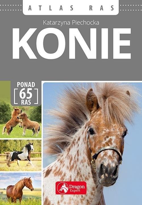 okładka Konie Atlas ras, Książka | Piechocka Katarzyna