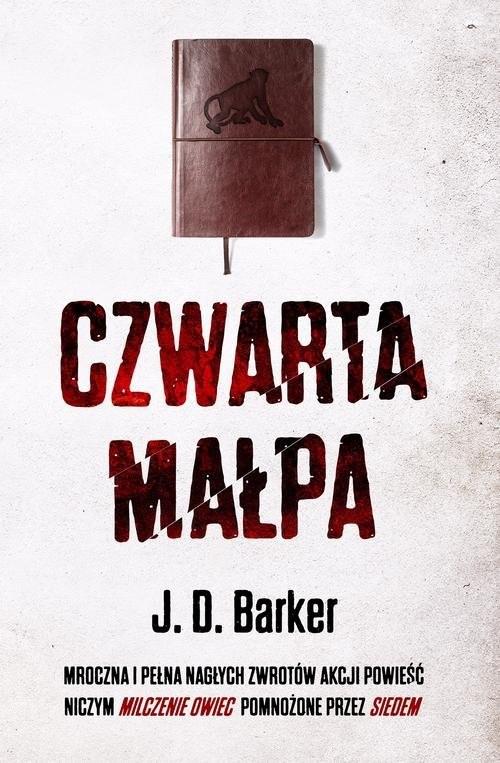 okładka Czwarta małpa, Książka | J. D. Baker