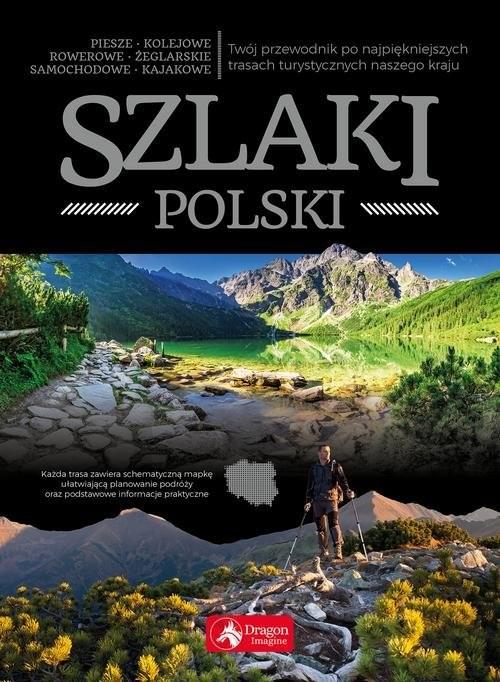 okładka Szlaki Polski, Książka  