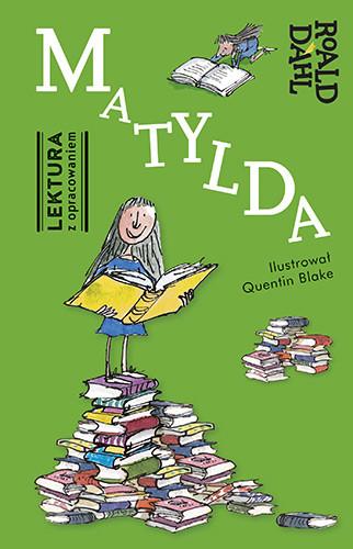 okładka Matylda. Lektura z opracowaniem, Książka | Dahl Roald