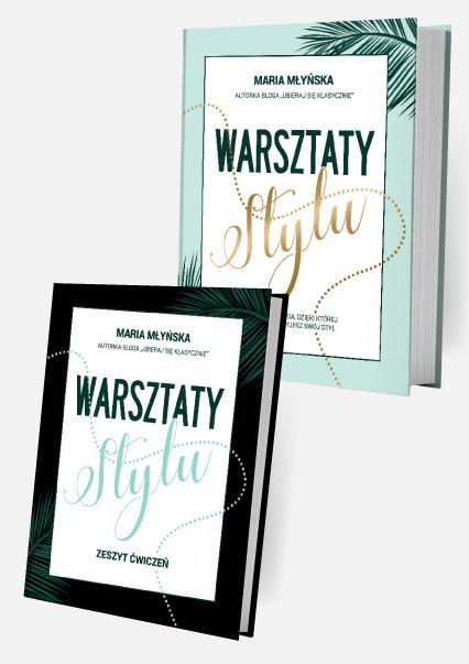 okładka Warsztaty stylu. Autorska metoda, dzięki której odkryjesz swój stylksiążka |  | Młyńska Maria