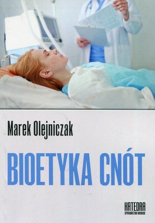 okładka Bioetyka cnótksiążka |  | Olejniczak Marek