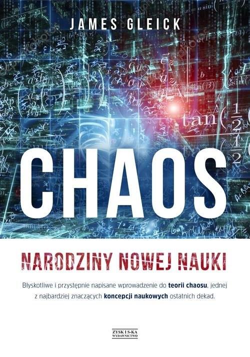 okładka Chaos Narodziny nowej naukiksiążka      Gleick James
