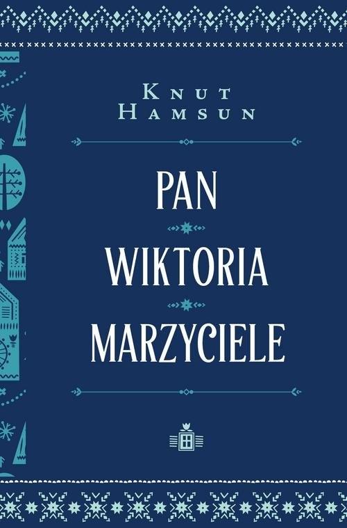 okładka Pan Wiktoria Marzyciele, Książka | Hamsun Knut