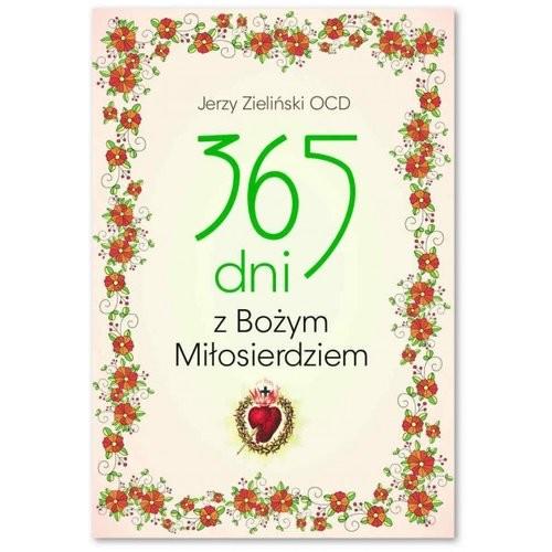 okładka 365 dni z Bożym Miłosierdziem, Książka   Zieliński Jerzy