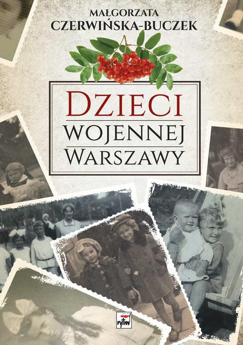 okładka Dzieci wojennej Warszawy, Książka | Czerwińska-Buczek Małgorzata