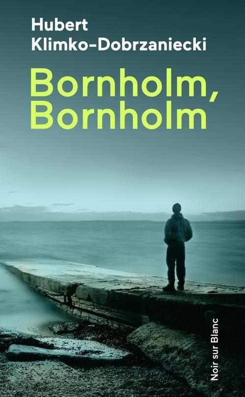 okładka Bornholm, Bornholm, Książka | Klimko-Dobrzaniecki Hubert