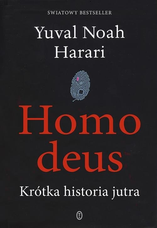 okładka Homo deus. Krótka historia jutra. KsiążkaYuval Noah  Harari