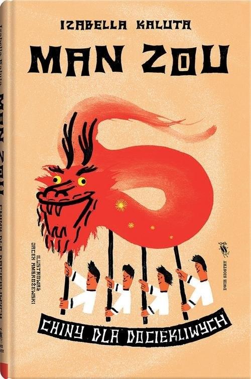 okładka Man zou Chiny dla dociekliwych, Książka | Kaluta Izabella