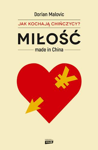 okładka Miłość made in China, Książka | Malovic Dorian
