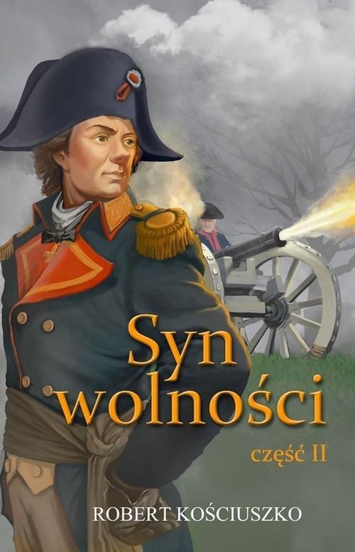 okładka Syn wolności Część 2, Książka | Kościuszko Robert