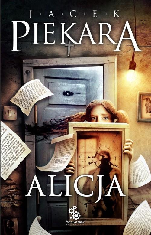 okładka Alicja, Książka | Piekara Jacek