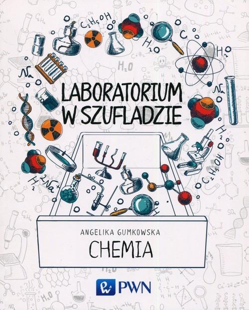 okładka Laboratorium w szufladzie Chemia, Książka | Angelika  Gumkowska