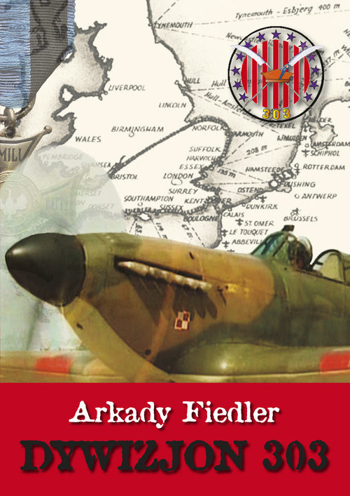 okładka Dywizjon 303, Książka | Fidler Arkady