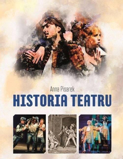okładka Historia Teatru, Książka | Pisarek Anna