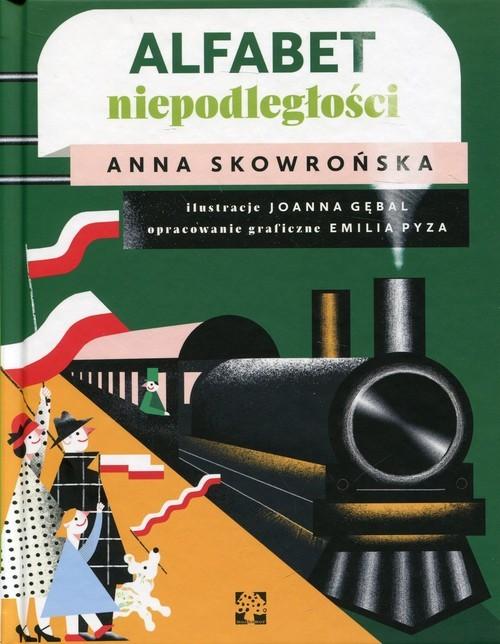 okładka Alfabet Niepodległości, Książka | Skowrońska Anna