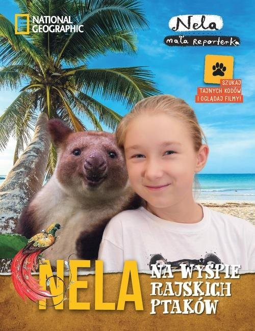 okładka Nela na wyspie rajskich ptaków, Książka | Reporterka Nela Mała
