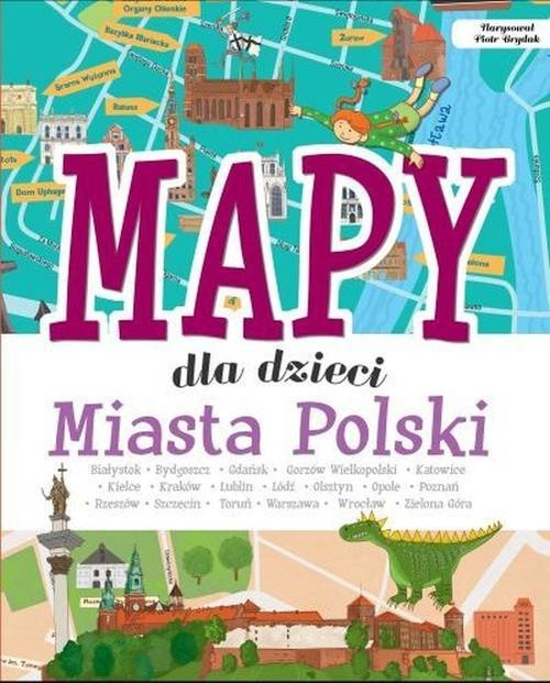 okładka Mapy dla dzieci Miasta Polski/SBM, Książka | Jabłoński Janusz