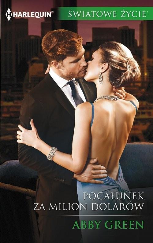 okładka Pocałunek za milion dolarów, Książka | Green Abby