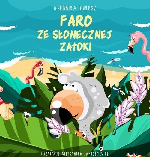 okładka Faro ze Słonecznej zatoki, Książka | Kurosz Weronika
