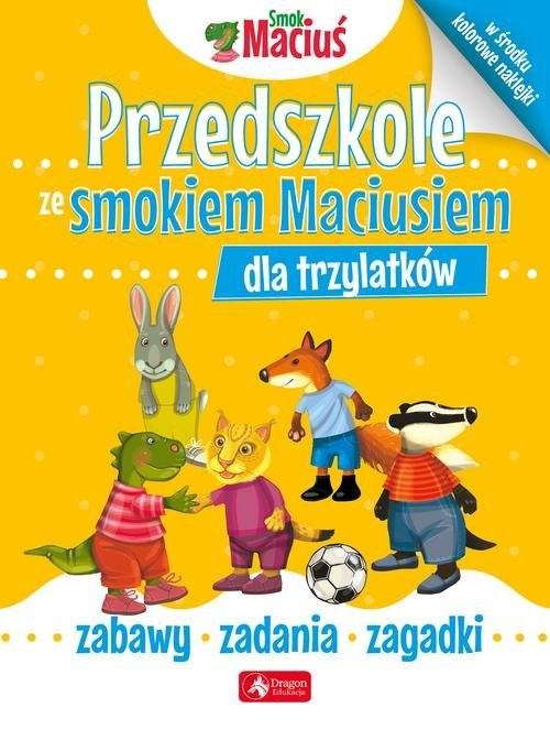 okładka Przedszkole ze smokiem Maciusiem dla trzylatkówksiążka     