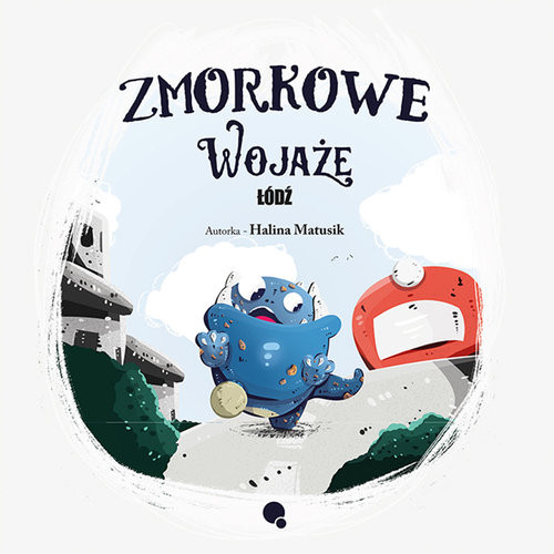okładka Zmorkowe wojaże Łódź, Książka   Matusik Halina