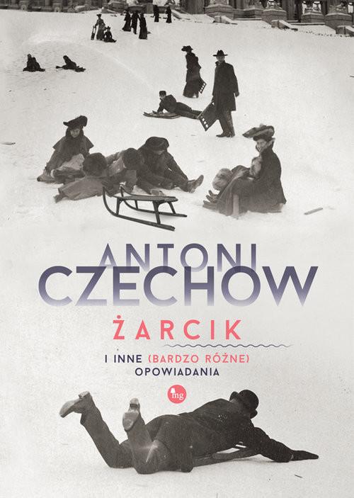 okładka Żarcik i inne (bardzo różne) opowiadania, Książka | Czechow Antoni
