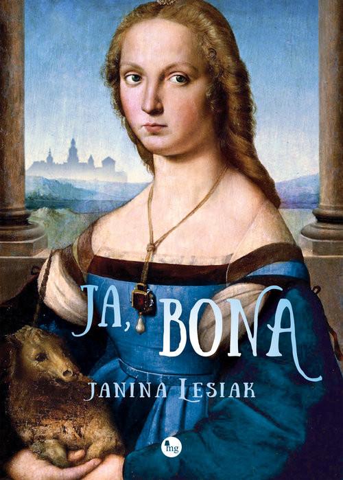 okładka Ja Bona, Książka | Lesiak Janina