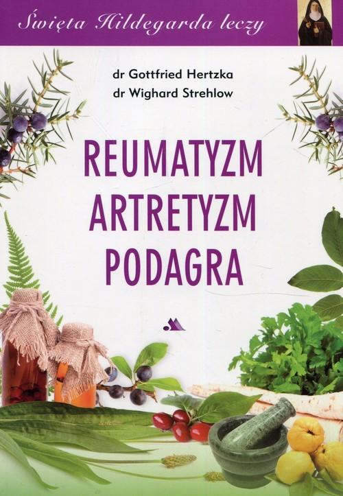okładka Reumatyzm artretyzm podagra, Książka | Gottfried Hertzka, Wighard Strehlow