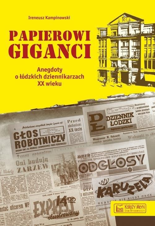 okładka Papierowi giganci, Książka   Kampinowski Ireneusz
