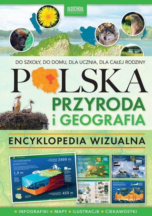 okładka Polska Przyroda i geografia Encyklopedia wizualna Encyklopedie wizualne OldSchool, Książka |