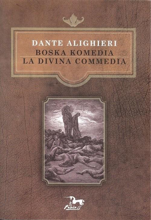 okładka Boska Komedia La Divina Commedia, Książka | Dante Alighieri