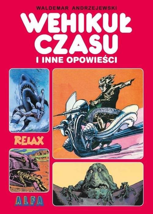okładka Wehikuł czasu i inne opowieści, Książka | Waldemar Andrzejewski