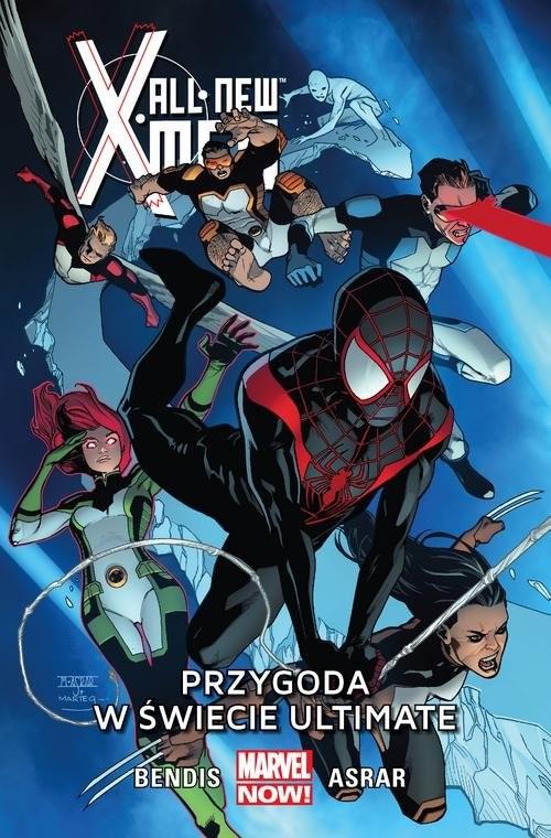 okładka All-New X-Men T.6 Przygoda w świecie Ultimate, Książka | Brian Michael Bendis, Mahmud Asrar