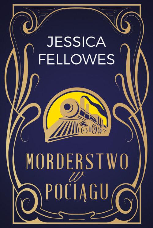 okładka Morderstwo w pociągu, Książka | Fellowes Jessica