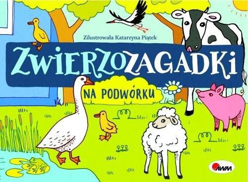 okładka Zwierzozagadki Na podwórku, Książka | Kwiecińska Mirosława