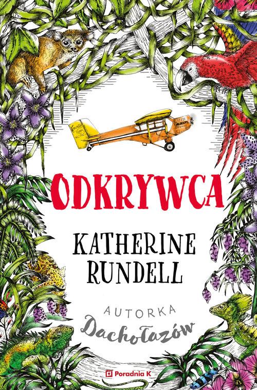 okładka Odkrywca, Książka | Katherine  Rundell