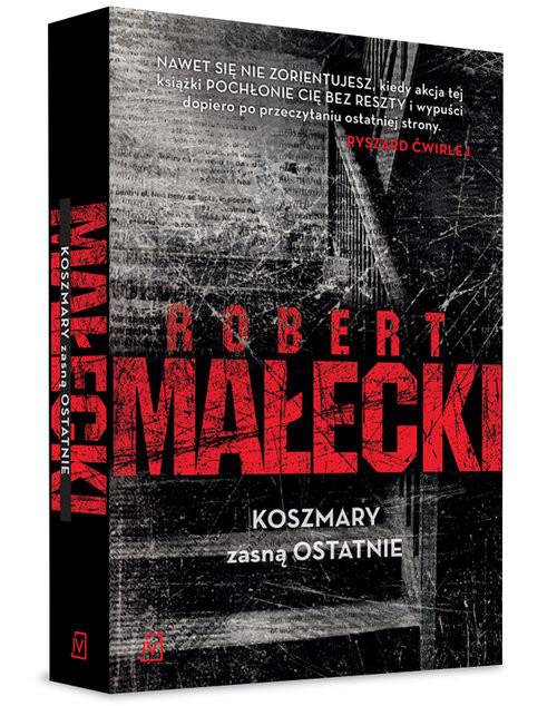 okładka Koszmary zasną ostatnie, Książka | Małecki Robert