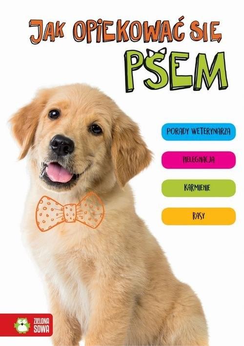 okładka Jak opiekować się psem, Książka | Kłopotek Anna