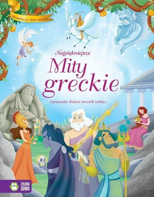 okładka Opowieści ze złotą wstążką Najpiękniejsze mity greckie, Książka | Hartley Stefania Leonardi